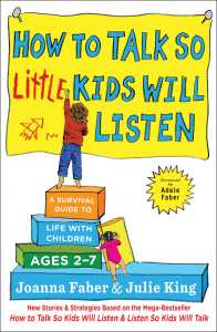 how-to-talk-so-little-kids-will-listen-9781501131653_hr